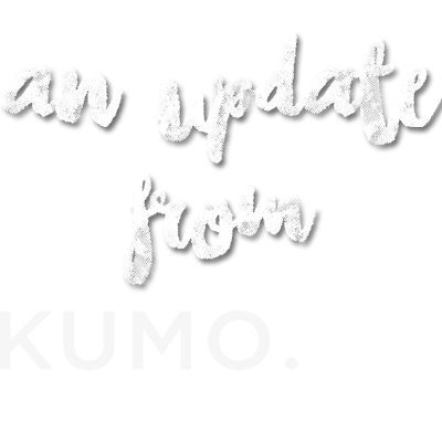 An update from Kumo Ink